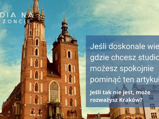 Jakie miasto wybrać na studia? cz. 2. Kraków