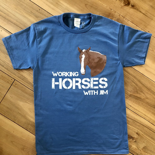 Working Horses With Jim T-Shirt (Blue)