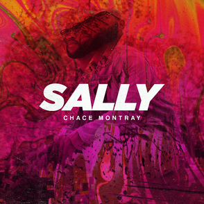 Chace Montray - Sally