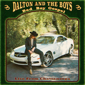 """Dalton & The Boys - """"Live from Chattanooga"""""""