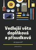 JM-Vedlejsi_veta_doplnkova_a_prisudkova.