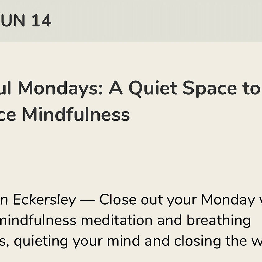 Mindful Mondays: A Quiet Space to Practice Mindfulness