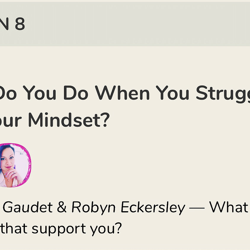 What Do You Do When You Struggle with Your Mindset