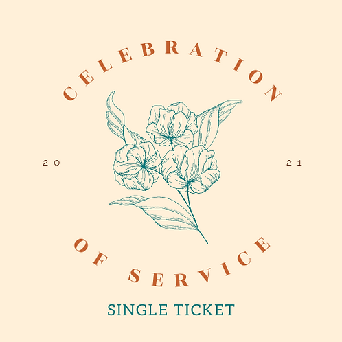 Single Ticket - Celebration of Service 2021