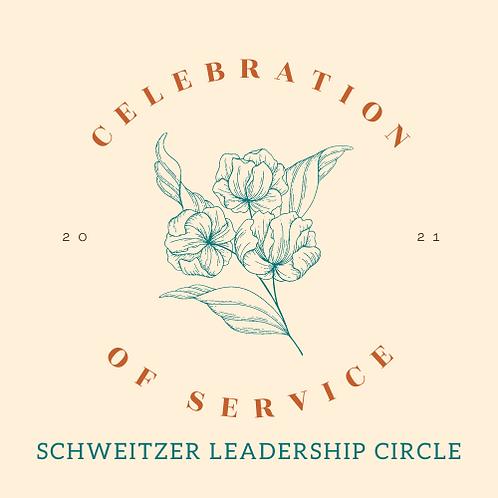 Schweitzer Leadership Circle Sponsorship - Celebration of Service 2021