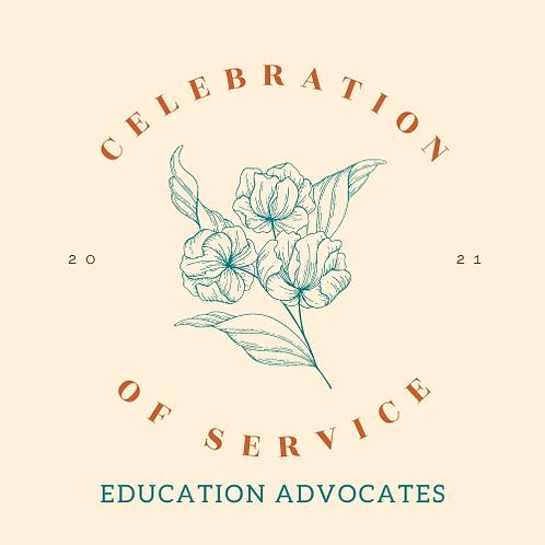 Education Advocate Sponsorship - Celebration of Service 2021