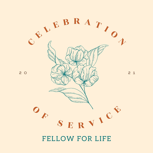Fellow For Life Ticket - Celebration of Service 2021
