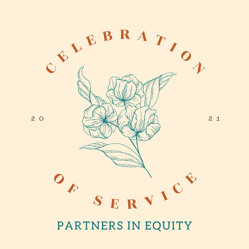 Partners in Equity Sponsorship - Celebration of Service 2021