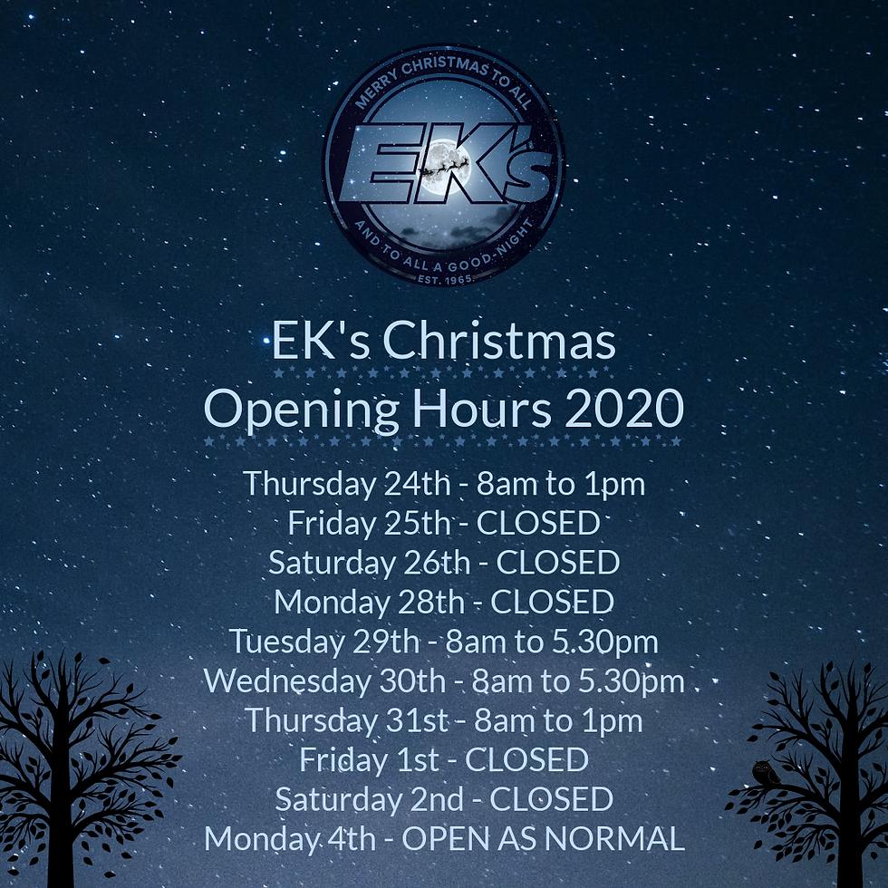 EK's Christmas Opening Hours 2020