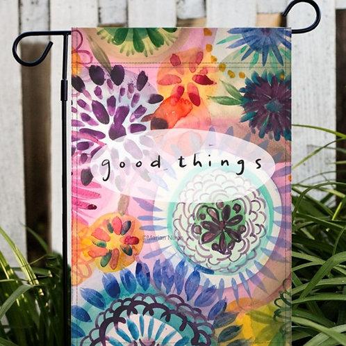 Good Things Garden or House Flag, Yard Decor
