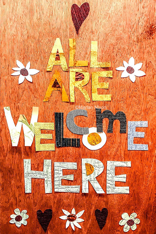 All Are Welcome Here Art Print, Inspiring Home Decor