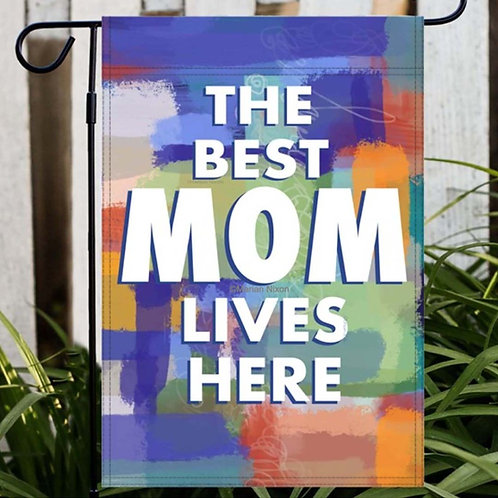 The Best Mom Lives Here Abstract Design Garden/House Flag, Mother's Day Gift