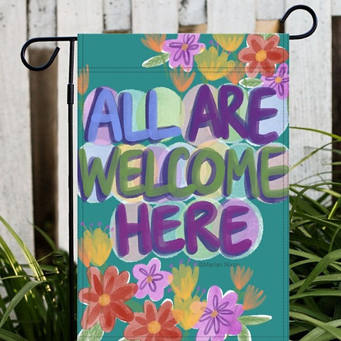 All Are Welcome Here Garden or House Flag, Yard Decor
