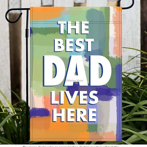 The Best Dad Lives Here Garden/House Flag, Father's Day Gift