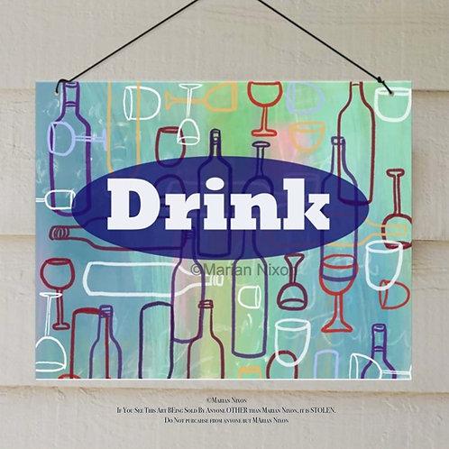DRINK Indoor/Outdoor Sign, Bar Decor