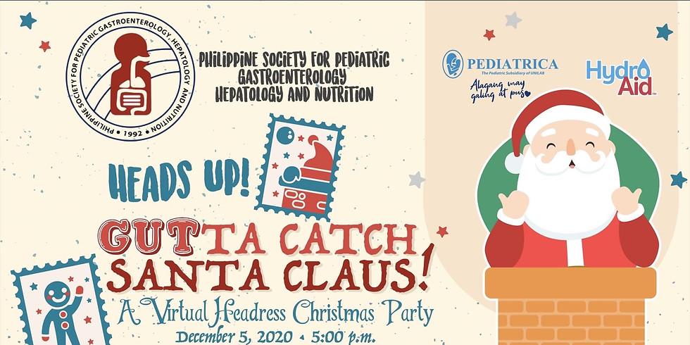 Heads up! Gutta Catch Santa Claus