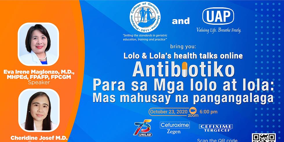 Antibiotiko para sa mga lolo at lola: Mas Mahusay na Pangagalaga