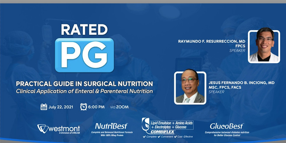 RATED PG: Practical Guide in Surgical Nutrition- Clinical Application of Enteral and Parenteral Nutrition