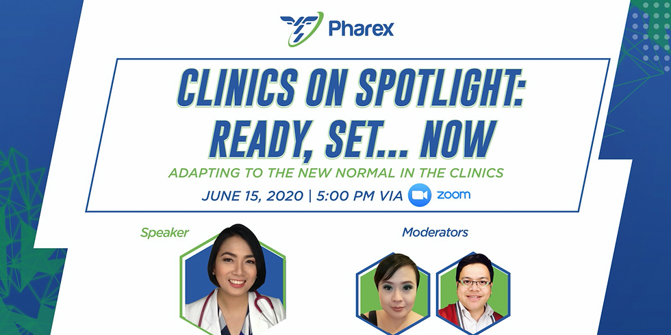 Clinics on Spotlight: Ready, Set... Now Adapting to the New Normal in the Clinics