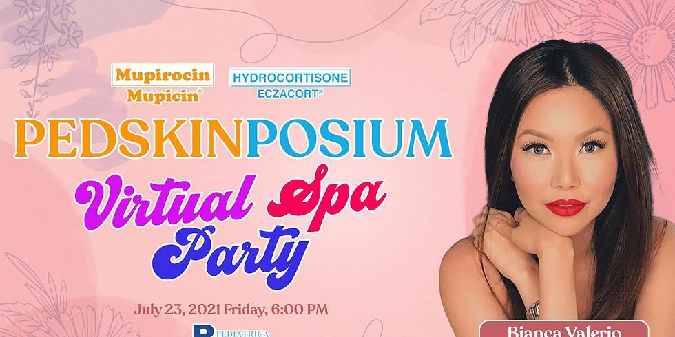PedskinPosium Virtual Spa Party