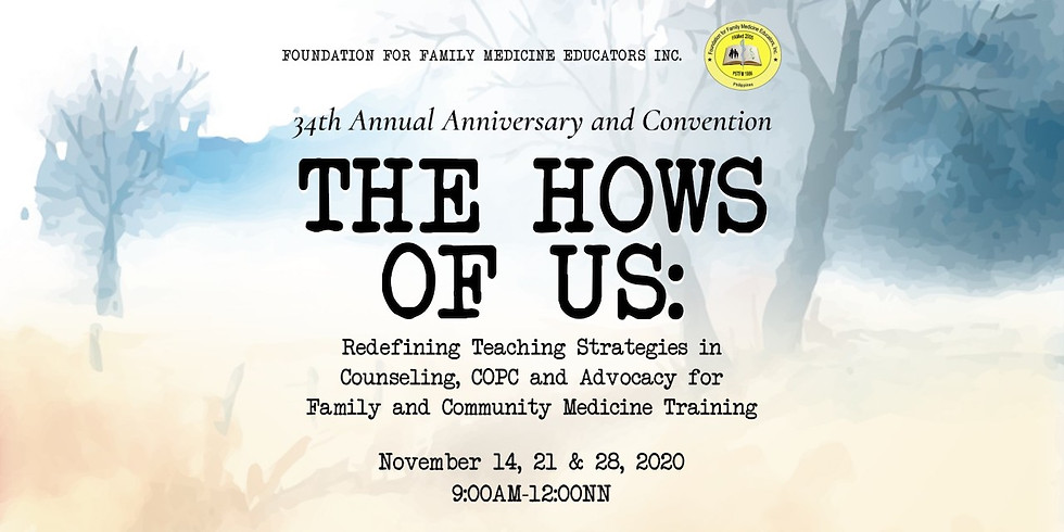 FAMED 34th Annual Anniversary and Convention THE HOWS OF US
