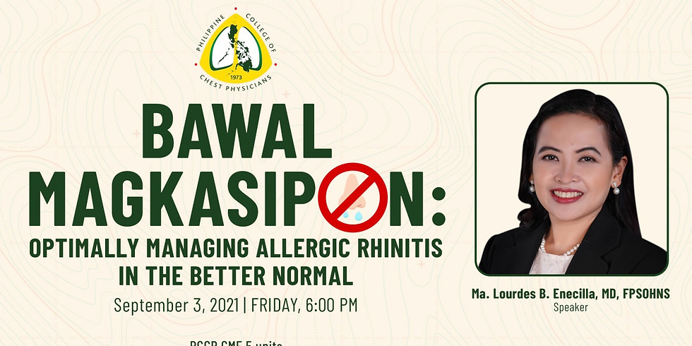 Bawal Magkasipon: Optimally Managing Allergic Rhinitis in the Better Normal
