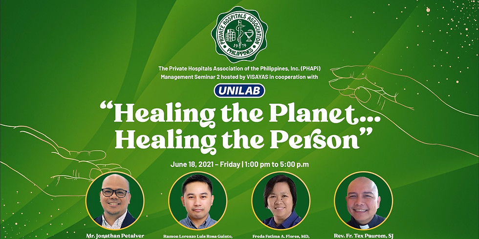 Healing the Planet.. Healing the Person