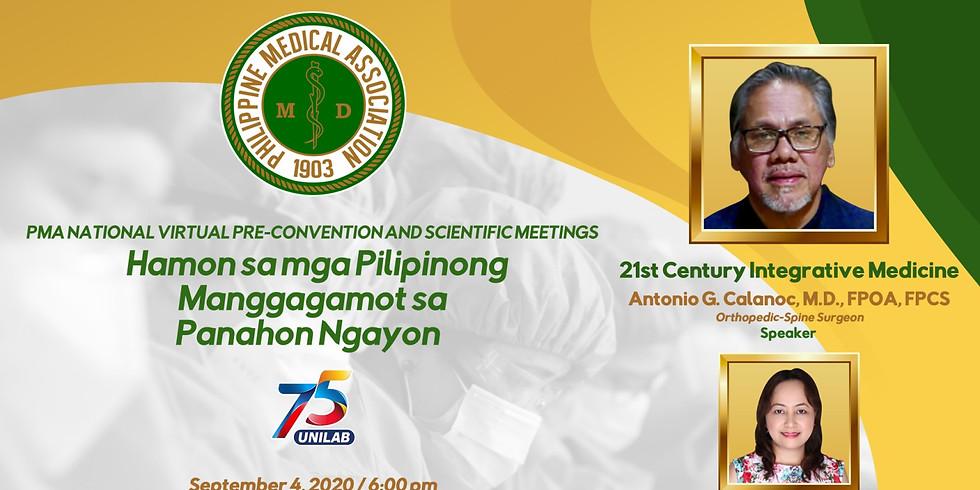 PMA National Virtual Pre-Convention and Scientific Meetings Hamon sa mga Pilipinong Manggagamot sa Panahon Ngayon