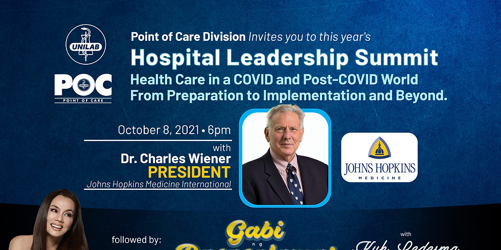 Hospital Leadership Summit, 'Health Care in a COVID and Post-COVID World: From Preparation to Implementation and Beyond.