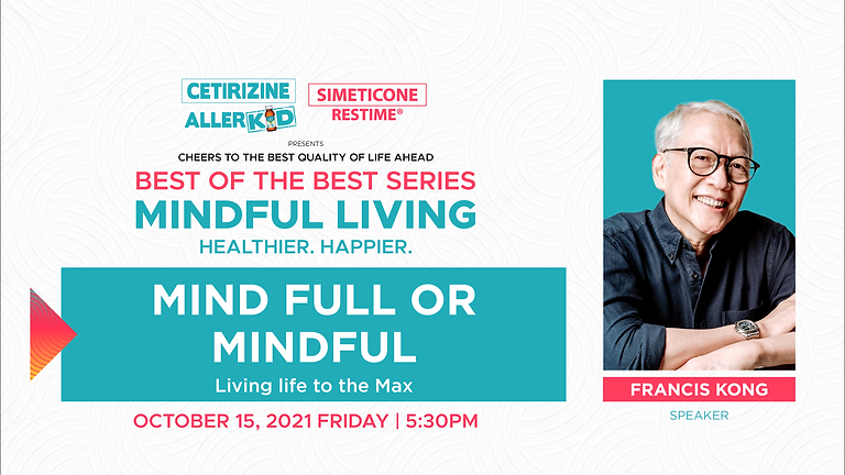 Allerkid and Restime Best of the Best Series Mindful Living with Francis Kong