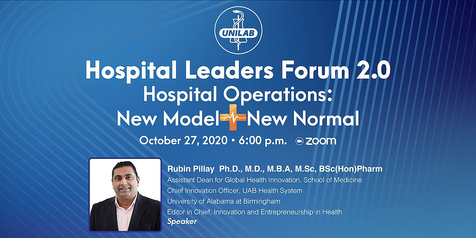 Hospital Leaders Forum 2.0 Hospital Operations: New Model New Normal