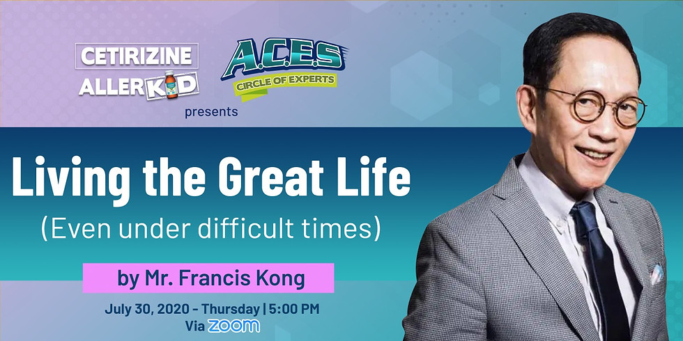 Living the Great Live by Mr. Francis Kong