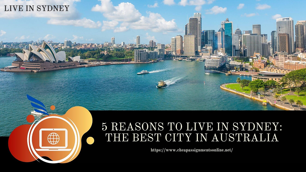 5 Reasons to Live in Sydney