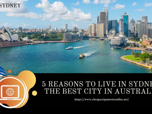 5 Reasons to Live in Sydney: The Best City in Australia