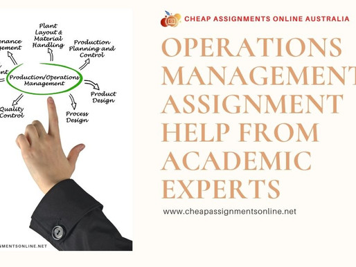Operations Management Assignment Help from Academic Experts