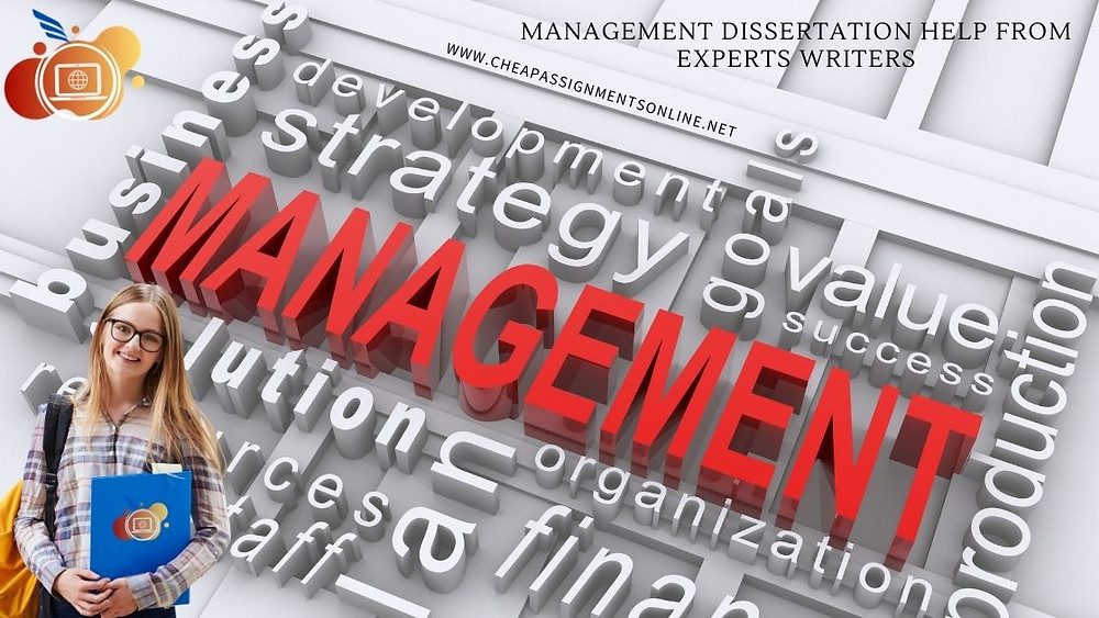Management Dissertation Help from Experts Writers