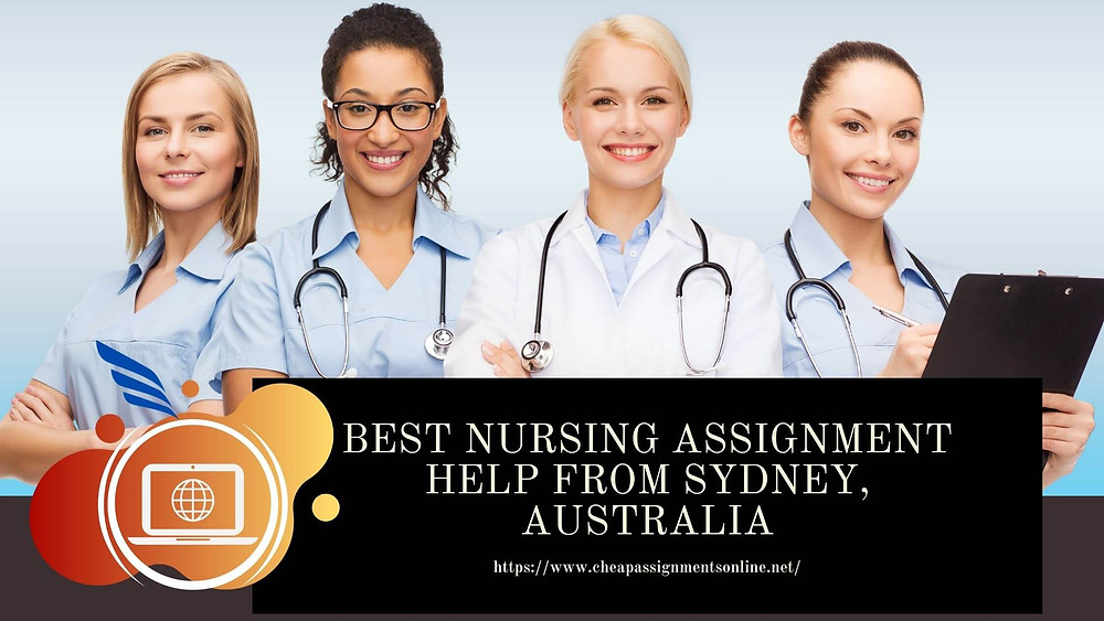 Best Nursing Assignment Help From Sydney, Australia