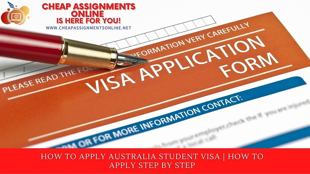HOW TO APPLY AUSTRALIA STUDENT VISA  HOW TO APPLY STEP BY STEP