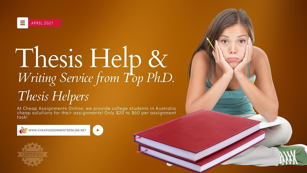 Thesis Help & Writing Service from Top Ph.D. Thesis Helpers