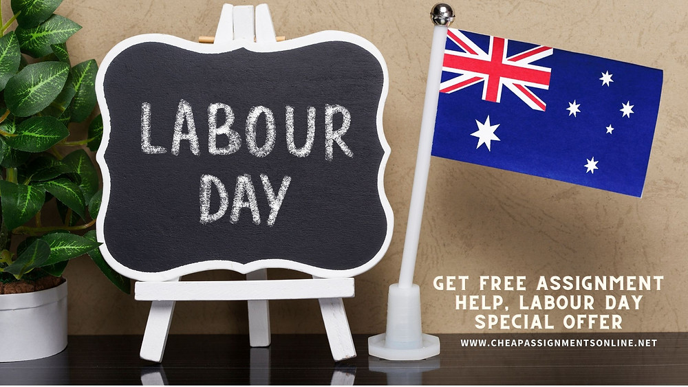 GET FREE ASSIGNMENT HELP  LABOUR DAY SPECIAL OFFER