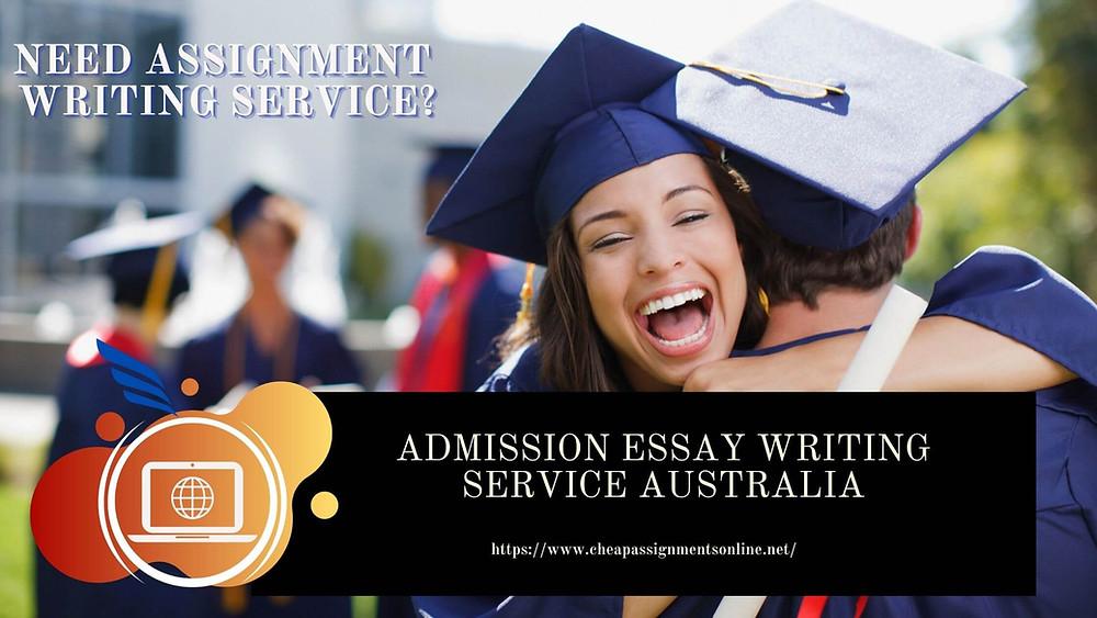 Admission Essay Writing Service Australia