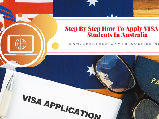 Step By Step How To Apply VISA For Students In Australia