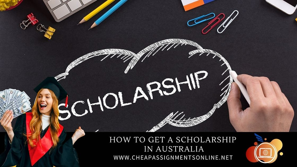 How to get a scholarship  in Australia