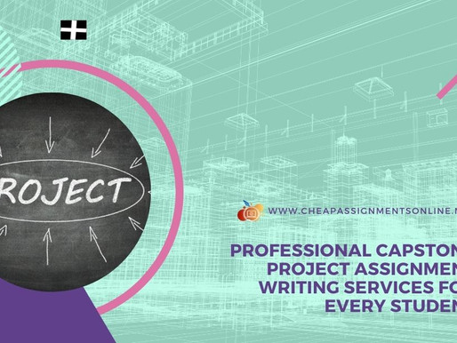 Professional Capstone Project Assignment Writing Services for Every Student
