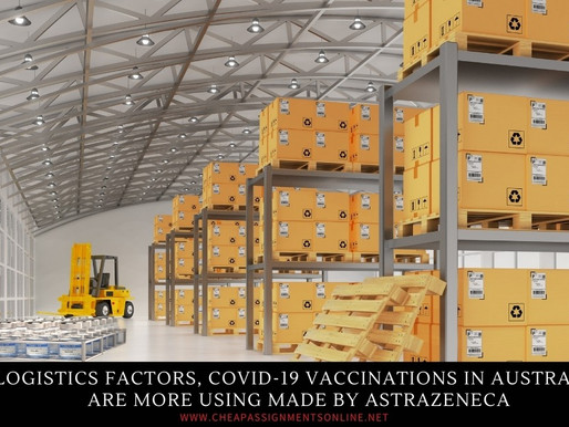 Logistics Factors, COVID-19 Vaccinations in Australia Are More Using Made by AstraZeneca