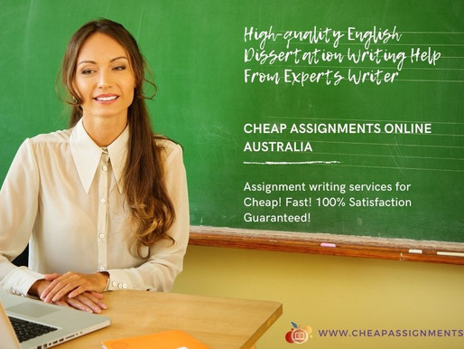 High-quality English Dissertation Writing Help From Experts Writer