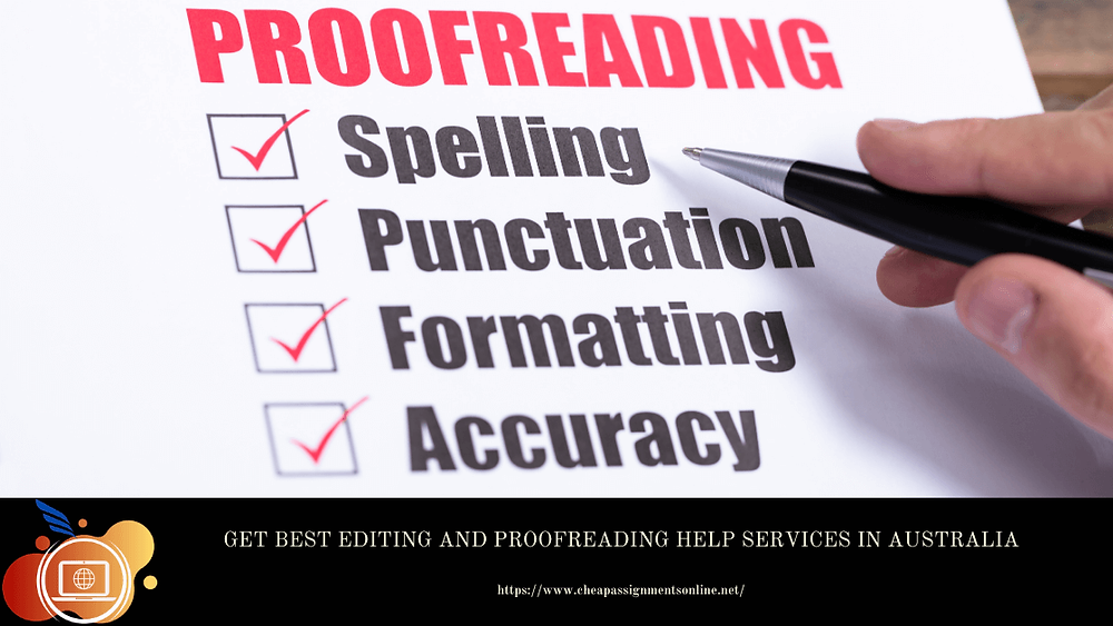 Get Best Editing and Proofreading Help Services in Australia