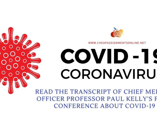 Read the transcript of Chief Medical Officer Professor Paul Kelly's press conference about COVID-19