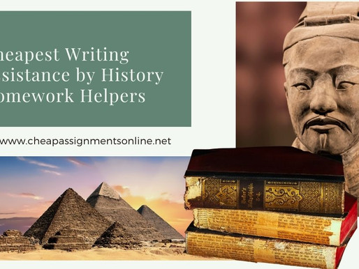 Cheapest Writing Assistance by History Homework Helpers