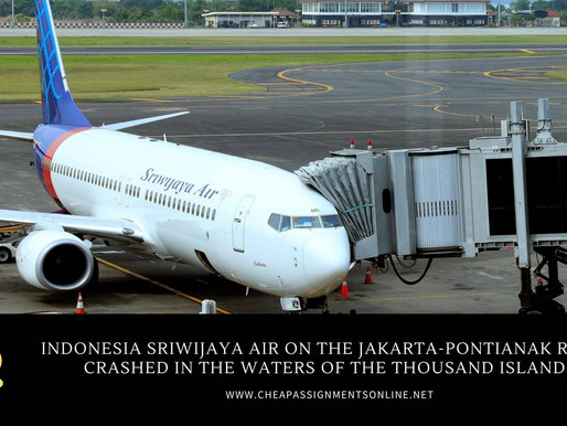 Indonesia Sriwijaya Air on the Jakarta-Pontianak route crashed in the waters of the Thousand Islands